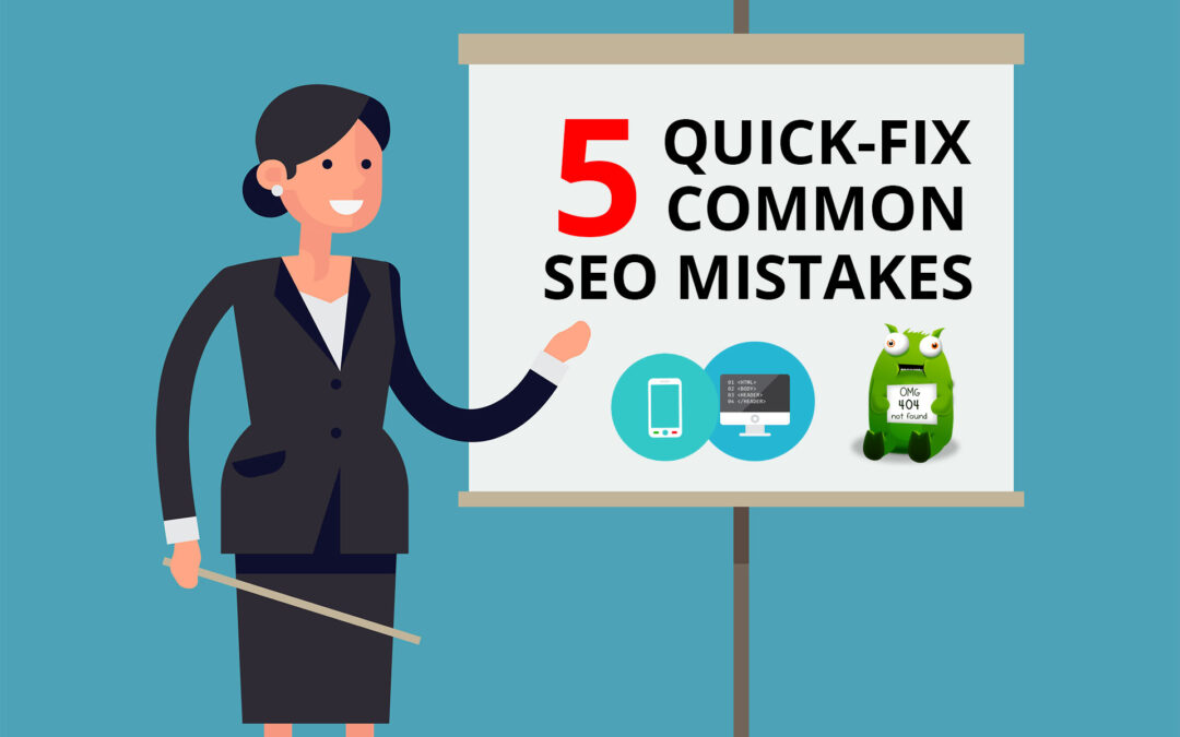 5 Quick Fix Common SEO Mistakes Infographic